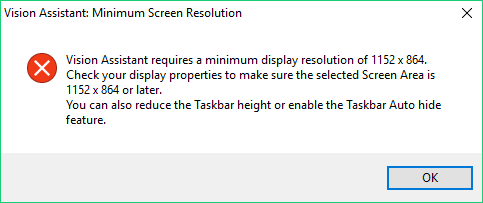 Minimum Screen Resolution Error When Opening Vision Assistant