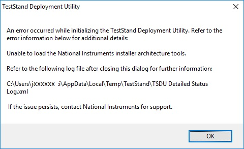 Teststand Deployment Utility Will Not Start Up - National Instruments