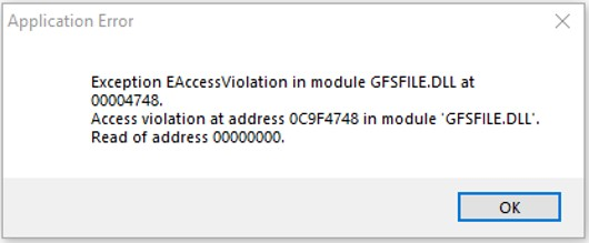 Exception EAccess Violation in Module GFSFILE DLL Launching